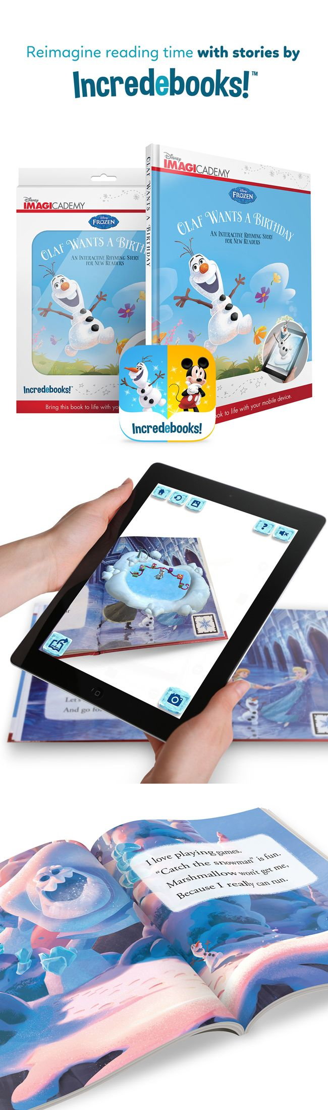 Re-imagine reading time with stories by Incredebooks. Teach your child about rhyme and rhythm in this interactive book. Comes with a free augmented reality app that brings you extra 3D content and brings Olaf to life