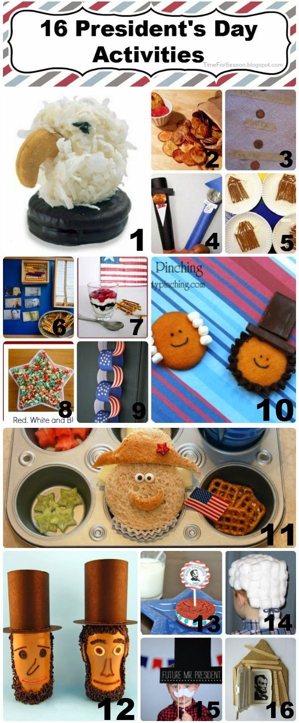 16 President Day Activities craft recipe home school President's Day, Presidents Day http://timeforseason.blogspot.com/2014/02/16-presidents-day-activities.html