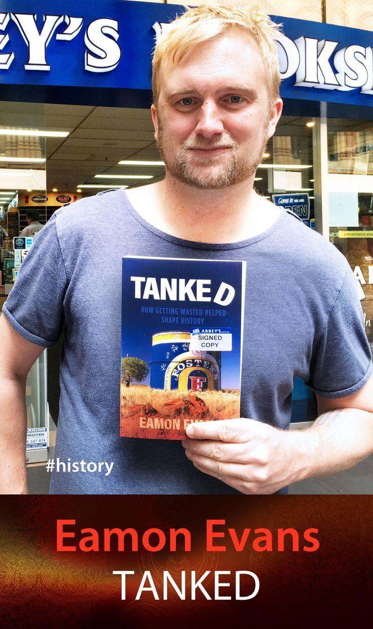 Eamon Evans with Tanked. #abbeysbookshop #131york #Sydney #history #humour #alcohol