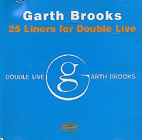 For Sale - Garth Brooks 25 Liners For Double Live USA Promo  CD album (CDLP) - See this and 250,000 other rare & vintage vinyl records, singles, LPs & CDs at http://eil.com
