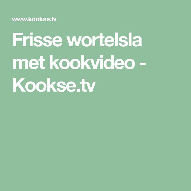 Frisse wortelsla met kookvideo - Kookse.tv