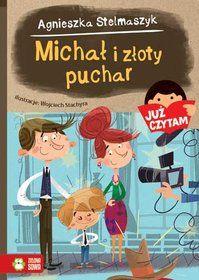Michał i złoty puchar-Stelmaszyk Agnieszka