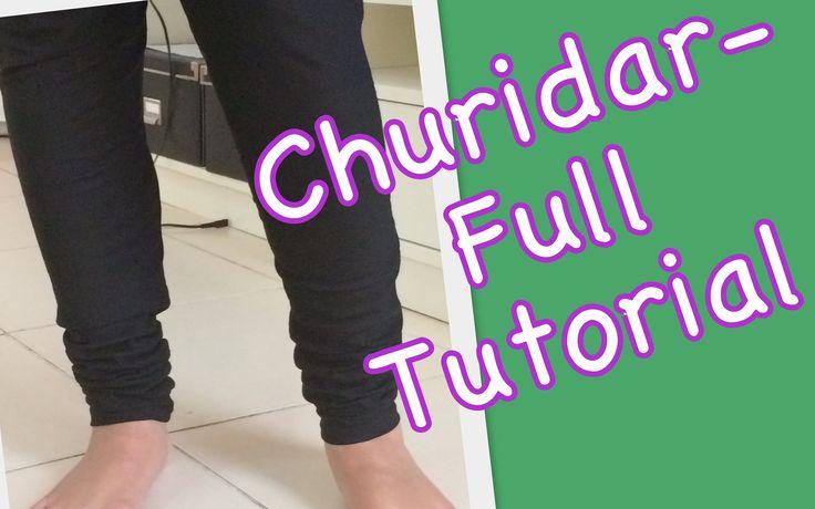 Churidar - Full Tutorial (Cutting And Stitching) - YouTube