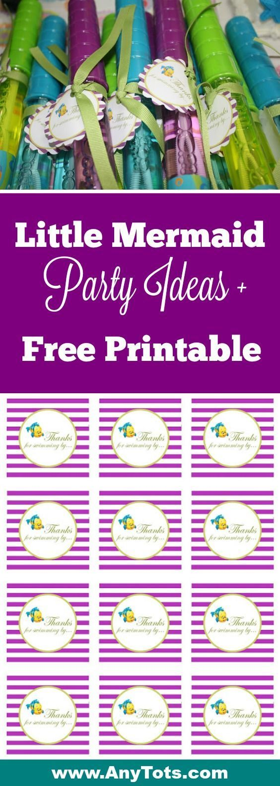 """Little Mermaid Party Ideas + Little Mermaid Free Printable Favor Tag. Re-create our Under the Sea party and use bubble wand as Little Mermaid Party Favor and use the Little Mermaid Free Printable Gift Tag that sez """"Thanks for Swimming By:. More Little Mermaid Birthday Party Ideas on the blog, http://www.anytots.com"""