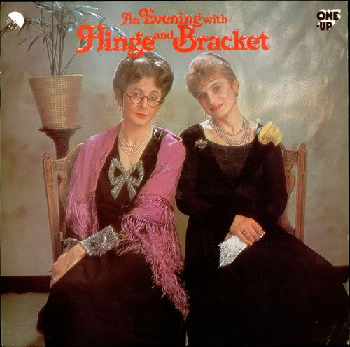 Hinge and Bracket - L to R: Dr Evadne Hinge, Dame Hilda Bracket. Just discovered this little comedic gem! Wish there you more I could watch