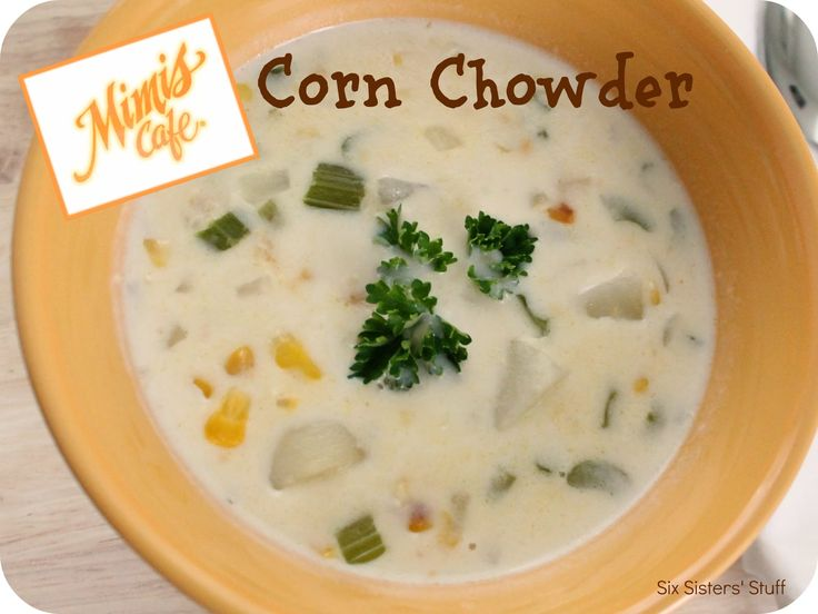 Mimis Cafe Corn Chowder from sixsistersstuff.com.  This recipe is comes straight from their menu! #recipes #soup  I have made this several times. very good. I use chicken broth instead of water. very easy to do. highly recommend