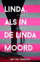 Leif GW Persson - Linda, als in de Linda moord ***1/2