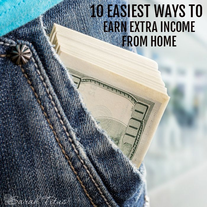 extra income from home. Here are my top 10 favorites.