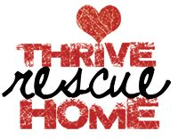 Thrive Rescue Home. Thailand. US HQ in Riverside, CA