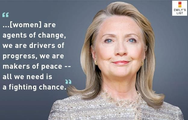 """""""Women are agents of change, we are drivers of progress, we are makers of peace..all we need is a fighting chance.""""  Hillary Clinton #quote"""