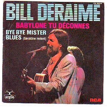 That was yesterday: Bill Deraime - Playlist  51 vidéos -
