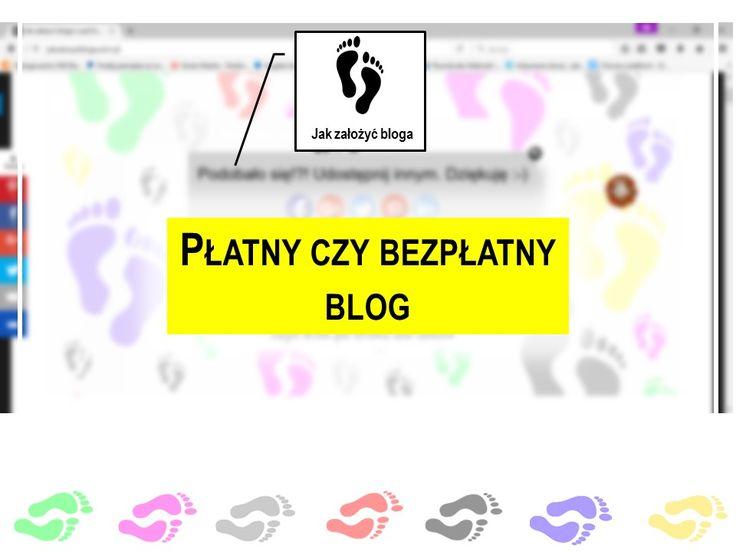 Płatny czy bezpłatny blog. oto kilka wskazówek.  www.jakzalozycbloga.com.pl