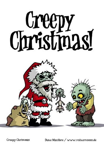 zombie christmas  | Cartoon: Creepy Christmas (medium) by volkertoons tagged funny,fun ...