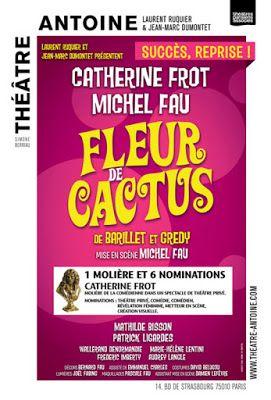 Théâtre : Fleur de Cactus de Barillet et Gredy - Mise en scène Michel Fau - Avec Catherine Frot, Michel Fau - Théâtre Antoine  http://www.parisladouce.com/2017/05/theatre-fleur-de-cactus-de-barillet-et.html
