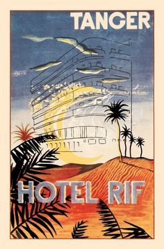 Hotel Rif Tanger  _______________________________ Tangiers ~ Morocco