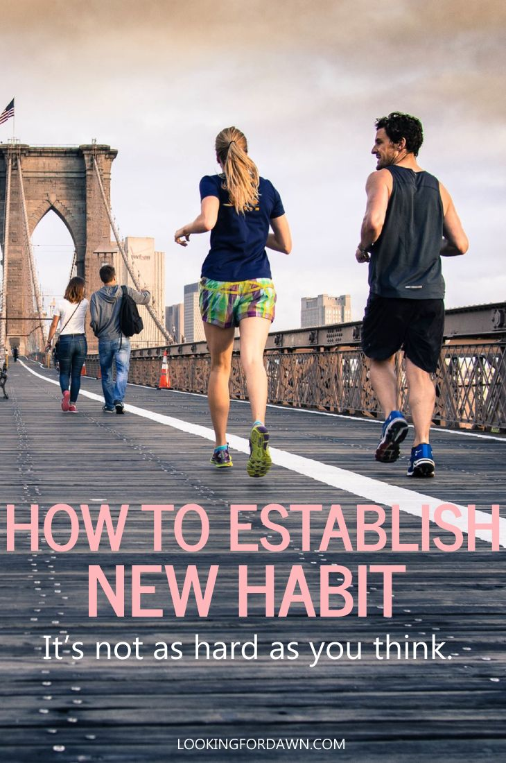 Establish new habits with more effective ways. It's not as hard as you think…