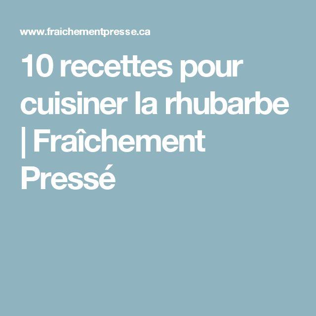 10 recettes pour cuisiner la rhubarbe | Fraîchement Pressé