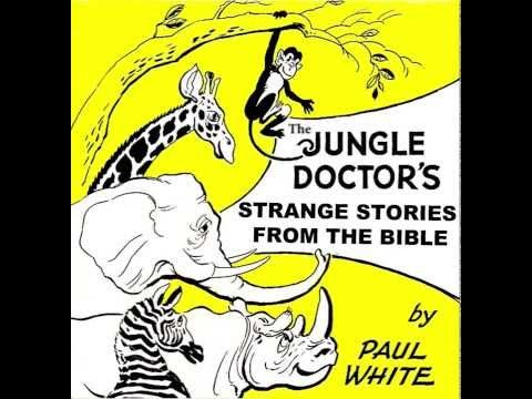 The Case of the Wealthy Pauper by Paul White, Jungle Doctor (1 Samuel 25) - YouTube