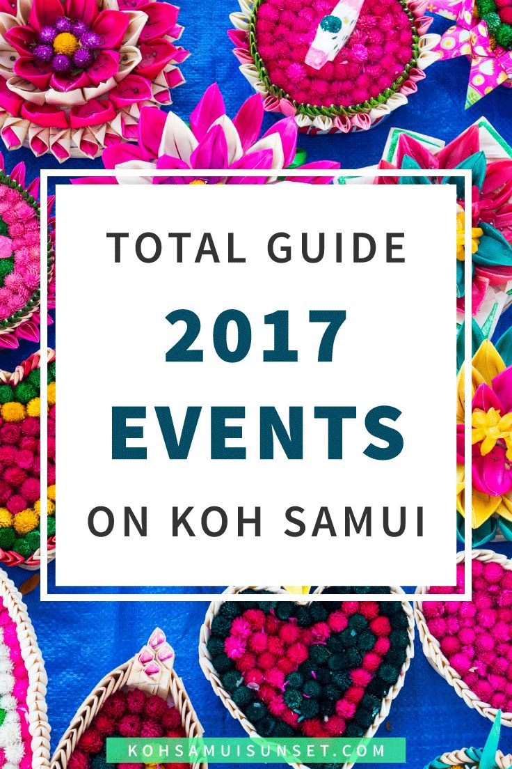 Koh Samui events calendar with annual events, holidays, festivals, full moon dates – and more – updated regularly...   Click through to read more: