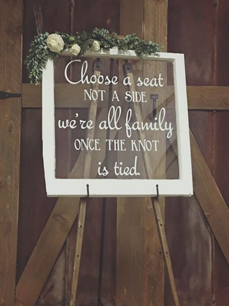 Old window wedding sign. Choose a seat not a side were all family once the knot is tied. rent @ rustedrootrentals