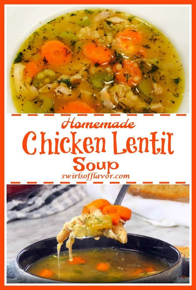 Chicken Lentil Soup Recipe Chicken Lentil Soup Chicken Lentil Recipes