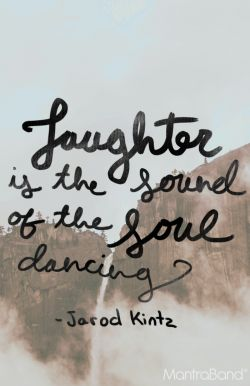Laughter Is The Sound Of The Soul Dancing — MantraBand® Bracelets