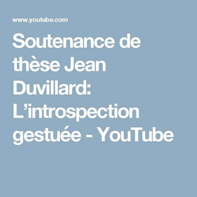 Soutenance de thèse Jean Duvillard: L'introspection gestuée - YouTube