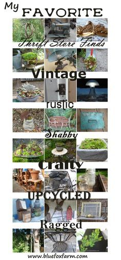 My Favorite Thrift Store Finds - trash to treasure, and rustic is in my DNA... Rustic Garden Art   Junk Gardening