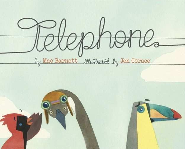 Telephone by Mac Barnett, illustrated by Jen Corace | The 23 Best Picture Books Of 2014