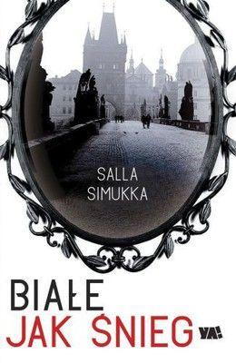 Salla Simukka - Białe jak śnieg / Salla Simukka - Valkea kuin lumi