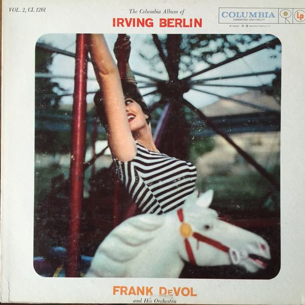 Frank De Vol And His Orchestra - The Columbia Album Of Irving Berlin - Volume 2 (Vinyl, LP) at Discogs
