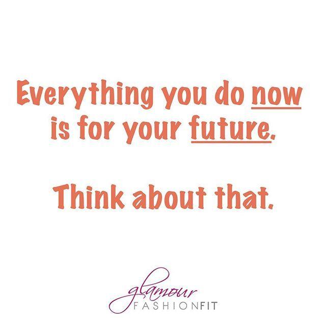 🇬🇧 Good Morning Friday! Think about your future! 🇵🇹 Bom dia Sexta-feira! Pense sobre o seu futuro. #quotes #quotesoftheday #beglamourfashionfit