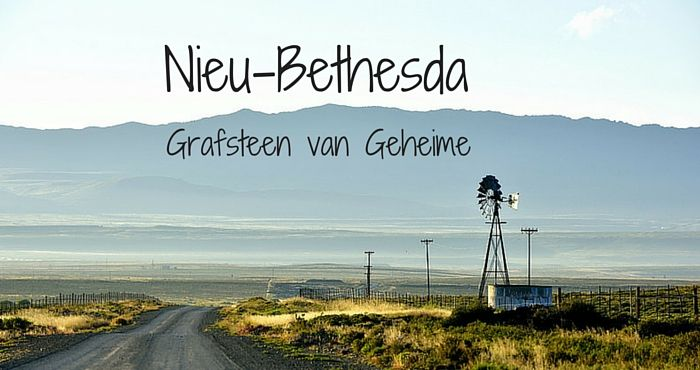 Nieu-Bethesda lê weggesteek in Suid-Afrika se mooie Karoo!
