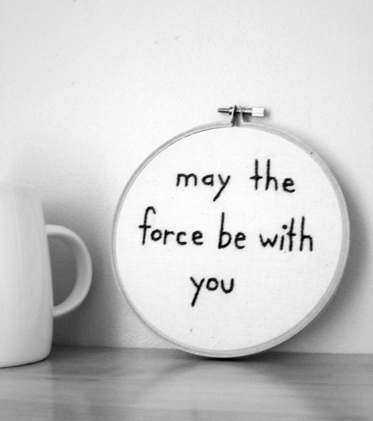 great sayings  Star Wars - Nerdy Embroidery - Quote - Wall Decor. $30.00, via Etsy.