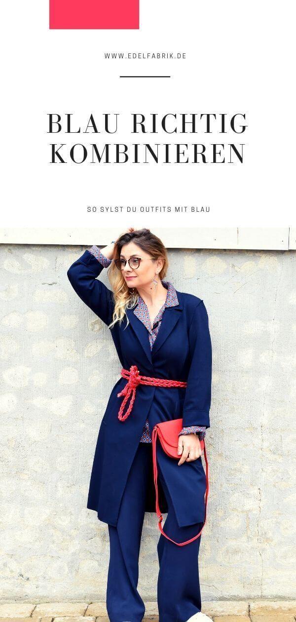 Blau kombinieren – Die besten Tipps und Outfits mit Blau