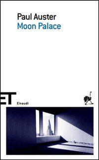 Moon Palace - Paul Auster - 154 recensioni su Anobii