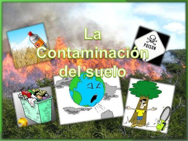 causas de la contaminacion del suelo - Buscar con Google