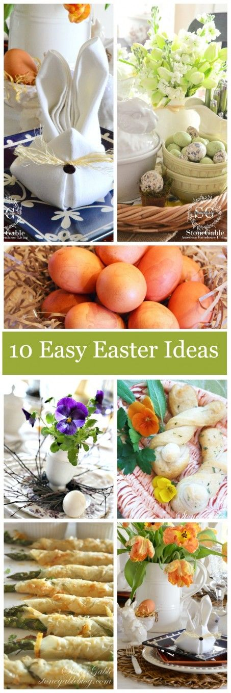 10 EASY AND FABULOUS EASTER IDEAS- doable and lots of inspiration-stonegableblog.com