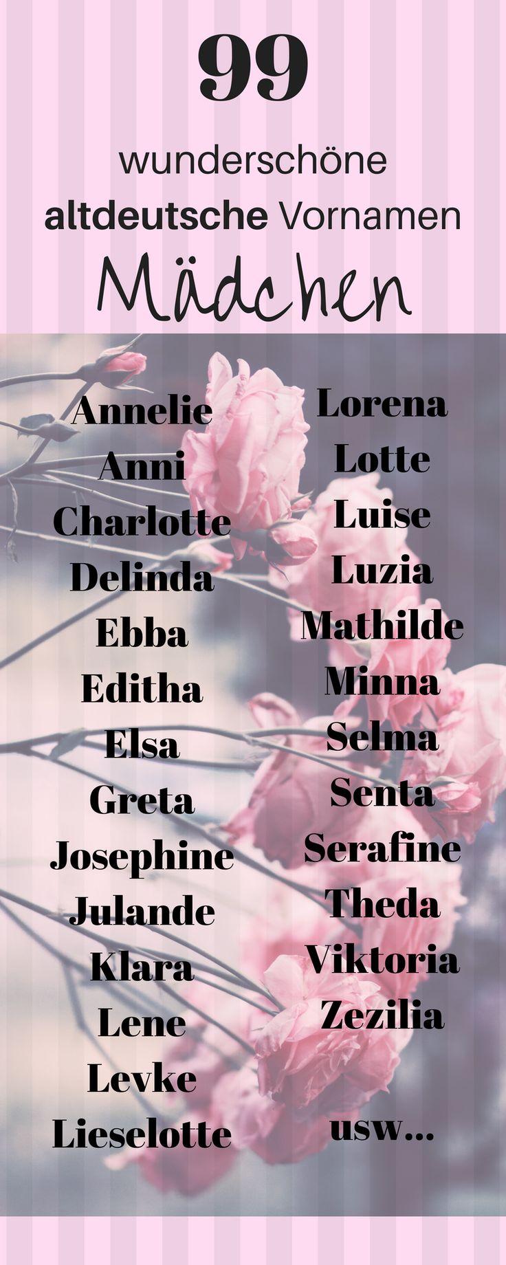 99 wunderschöne altdeutsche Vornamen für Mädchen. Vornamen Mädchen, Vornamen Mädchen altdeutsch, schwangerschaft, Vornamen Baby, Vornamen selten, Vornamen deutsch, Vornamen nordisch, Vornamen schwedisch, Vornamen kurz, Vornamen alte, Vornamen italienische, Vornamen dänisch, Vornamen mit E #vornamen #baby #schwanger beliebte Vornamen