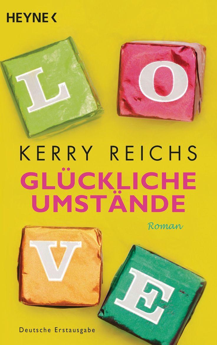 Kerry Reichs - Glückliche Umstände