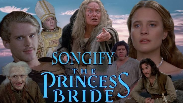 True Love, A Songification of The Princess Bride by The Gregory Brothers