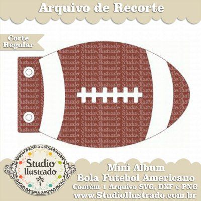 Mini Álbum Bola de Futebol Americano, NFL, Silhouette, Regular Cut, Corte Regular, American Football, Ball, SVG, DXF, PNG
