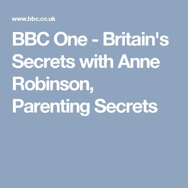 BBC One - Britain's Secrets with Anne Robinson, Parenting Secrets
