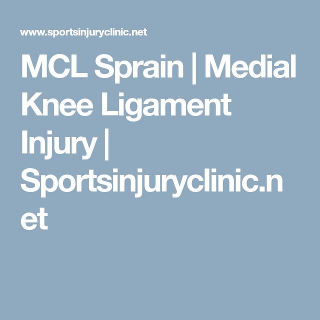 MCL Sprain | Medial Knee Ligament Injury | Sportsinjuryclinic.net
