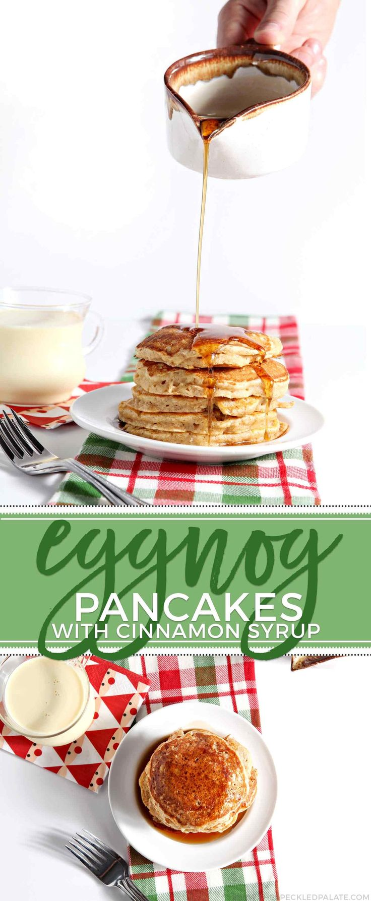 'Tis the season for eggnog and decadent breakfast! These Eggnog Pancakes with Cinnamon Syrup are the perfect Christmas Day treat to devour after opening presents beneath the tree.