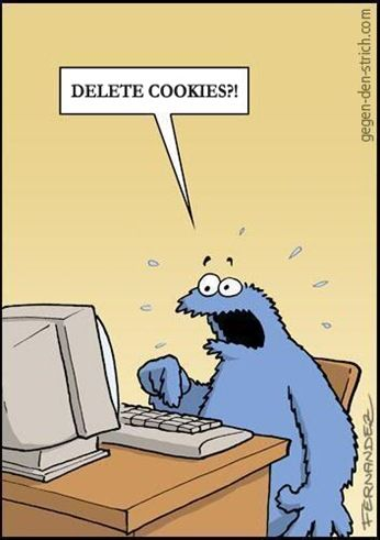 """Delete cookies?!"" Sometimes I picture our clients like this when dealing with the website."