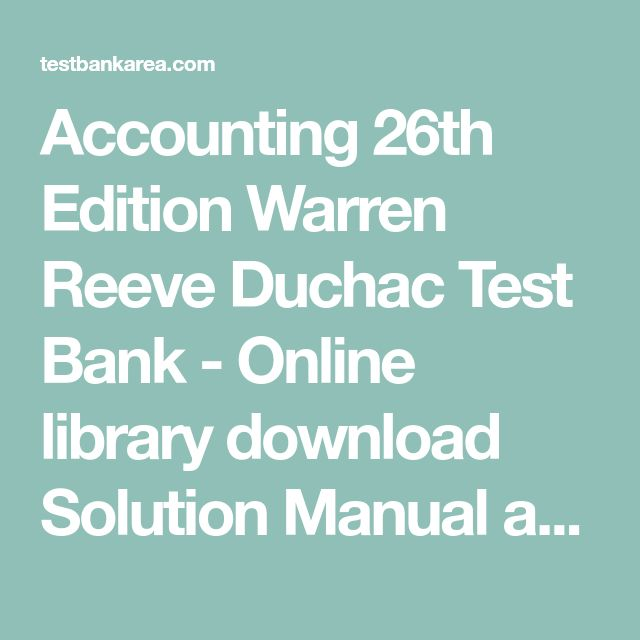 51 best test bank download images on pinterest textbook banks and accounting 26th edition warren reeve duchac test bank online library download solution manual and test fandeluxe Image collections