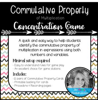 "A quick and easy way to help students identify the commutative property of multiplication in expressions with numbers and variables. Minimal set-up required! Easy to understand rules for game play. An excellent choice for math stations! Includes: 12 pairs of ""Commutative Property Concentration"""