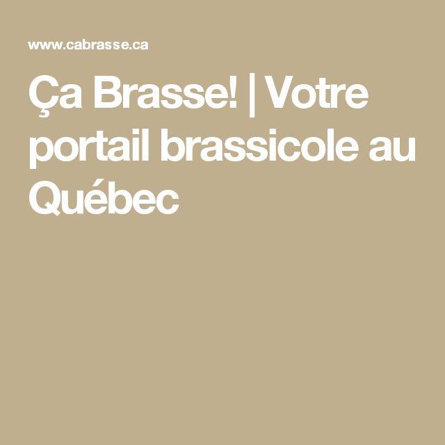 Ça Brasse! | Votre portail brassicole au Québec