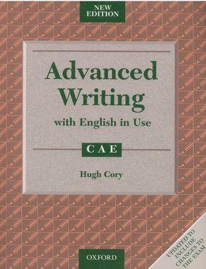 Advanced Writing with english in Use CAE new edition Descarga gratuita.Impresión del libro en B/N anillada $3,000.Incluye tapas color. fotocopiaseconómicas@hotmail.com 99674245